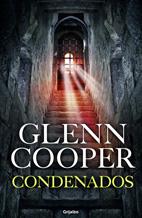 condenados-glenn-cooper-portada