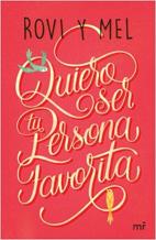 portada_quiero-ser-tu-persona-favorita_rovimel_201611251059